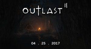 В мир игр выйдет Outlast 2 вместе с Outlast Trinity